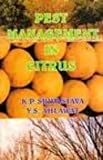 Pest Management in Citrus, Y S Ahlawat,S P Ghosh K P Srivastava, 0965603849