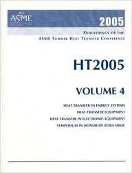 (Proceedings of the Summer Heat Transfer Conference 2005 (Proceedings of the Asme Heat Transfer Division) )