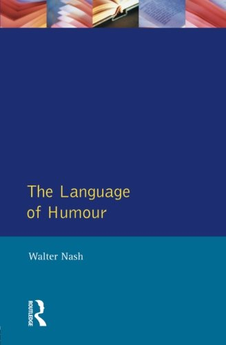 The Language of Humour (English Language Series) by Brand: Routledge