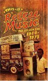 This Is Reggae Music: Golden Era 1960-1975 by Sanctuary Records