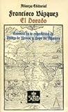 img - for Dorado, El - Cronica de La Expedicion de Pedro de (Seccio n Cla sicos) (Spanish Edition) book / textbook / text book