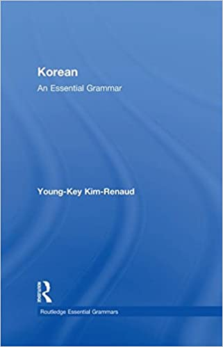 Book Korean: An Essential Grammar (Routledge Essential Grammars)