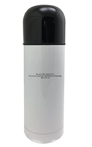 You are the result of 3.8 billion years of evolutionary success. Act like it 350ml white thermos by PickYourImage