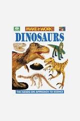 Dinosaurs (Make It Work!, Science) Hardcover
