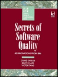 Secrets of Software Quality: 40 Innovations from IBM/Book and Disk (McGraw-Hill Systems Design & Implementation) by McGraw-Hill