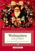 Weihnachten wie früher: Von Christbaumschmuck und Räuchermännchen