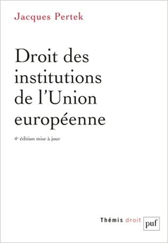 Livre gratuits Droit des institutions de l'Union européenne epub pdf