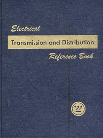 Electrical Transmission - Electrical Transmission and Distribution Reference Book