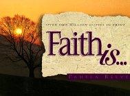 Faith Is... (First Look (Multnomah))