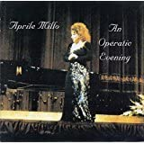 Aprile Millo-An Operatic Evening