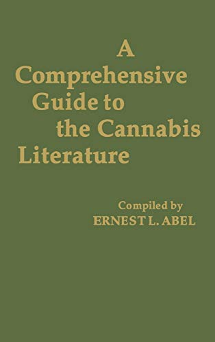 A Comprehensive Guide to the Cannabis Literature (Cannabis Index)