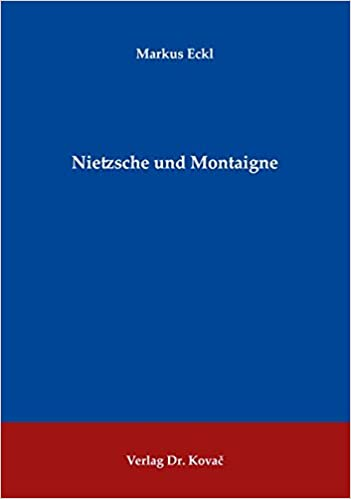 Nietzsche und Montaigne