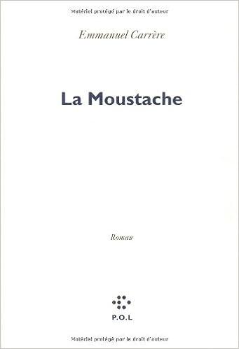 La moustache: Roman (French Edition)