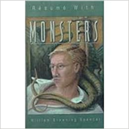 Resume With Monsters William Browning Spencer 9781579620264 Amazon Books