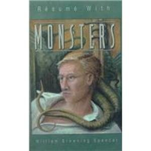Resume With Monsters William Browning Spencer 9781579620264