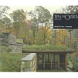 Ten Houses (Alfredo DeVido, Architects)