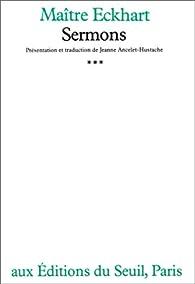 Sermons, tome 3 par Maître Eckhart