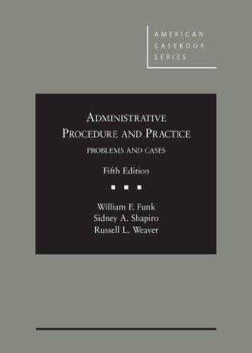 Administrative Procedure and Practice (American Casebook Series) PDF