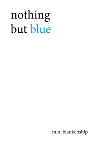 nothing but blue