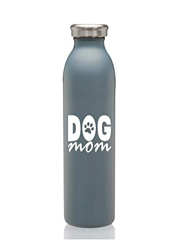 Mom Stainless Water Bottle - Cute, Custom Designed Dog Mom Slim Stainless Steel Double Wall Insulated Water Bottle, 20 oz - Reusable, Spill Proof, Keeps Drinks Hot and Cold for Hours (Dog Mom Slate Blue)