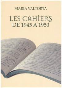 Livre gratuits en ligne Les cahiers de 1945 à 1950 epub pdf