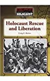 img - for Holocaust Rescue and Liberation (Understanding the Holocaust) book / textbook / text book