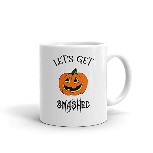 Let's Get Smashed Funny Novelty Humor 11oz White Ceramic Glass Coffee Tea Mug Cup]()
