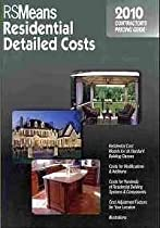 RSMeans residential detailed costs : contractor's pricing guide 2010