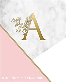 A - 2020 One Year Planner: Elegant Gold Pink and Marble ...
