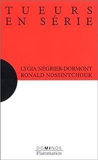 Tueurs en série par Lygia Négrier-Dormont