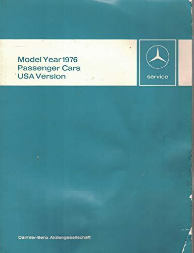 Mercedes Benz Maintenance Manual Passenger Cars USA Version (220D through 600, 1971, 1972, 1973, 1974, 1975, 1976, 1977 including model year 1978) ()