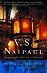 among the Believers: An Islamic Journey par Naipaul