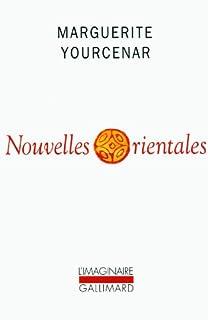 Nouvelles orientales, Yourcenar, Marguerite