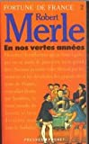 Front cover for the book En nos vertes années by Robert Merle