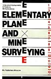 img - for Elementary Plane and Mine Surveying book / textbook / text book