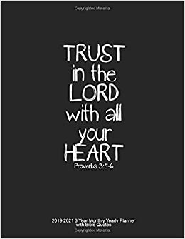 Trust In The Lord With All Your Heart Proverbs 35 6 2019 2021 3