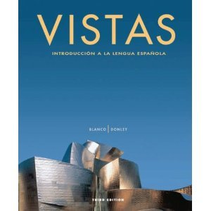 Vistas, Introduccion a La Lengua Espanola, 2nd Second Edition Jose A. / Donley, Philip Redwine Blanco