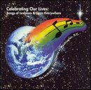 : Celebrating Our Lives: Songs of Lesbians & Gays Everywhere