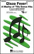 Hal Leonard Disco Fever! (Medley) SAB Arranged by Roger Emerson