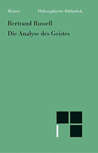 Die Analyse des Geistes (Philosophische Bibliothek)