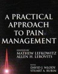 Practical Approach to Pain Management