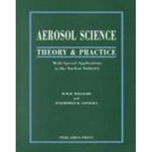 Aerosol Science: Theory and Practice