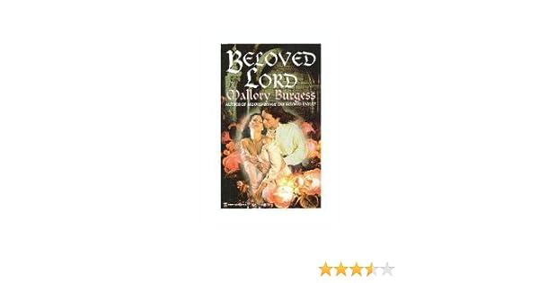 Beloved Lord: Mallory Burgess: 9780821753187: Amazon com: Books