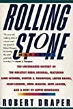 Rolling Stone Magazine : The Uncensored History, Draper, Robert, 0060973935