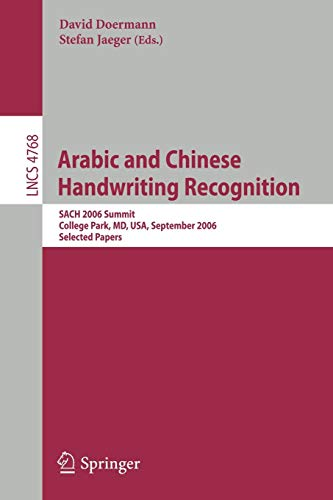 Arabic and Chinese Handwriting Recognition: Summit, SACH 2006, College Park, MD, USA, September 27-28, 2006, Selected Papers (Lecture Notes in Computer Science) Chinese Handwriting Recognition Software