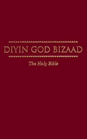 Diyin God Bizaad - Navajo Bible by American Bible Society