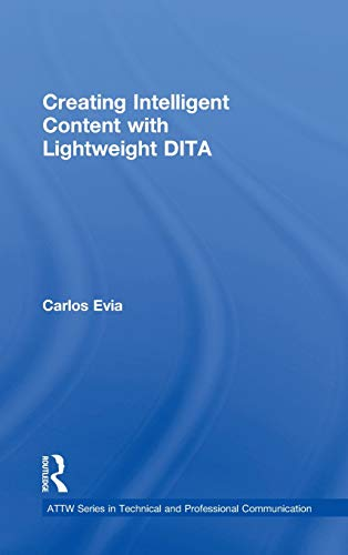 Creating Intelligent Content with Lightweight DITA, used for sale  Delivered anywhere in USA