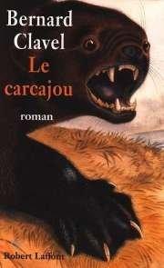 Le Carcajou, Clavel, Bernard