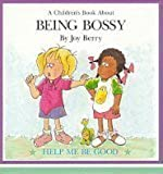 A children's book about being bossy