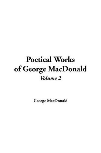 Poetical Works of George MacDonald, V2 pdf